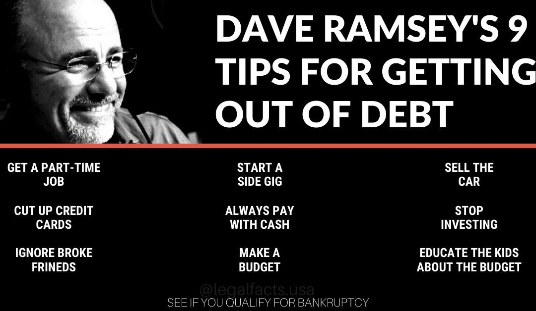 Dave Ramsey's 9 Tips For Getting Out of Debt